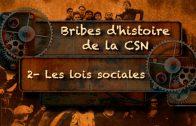 Bribes d'histoire de la CSN – Le Front commun de 1972