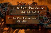 Bribes d'histoire de la CSN – Le droit d'exister