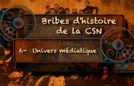 Bribes d'histoire de la CSN – Les figures marquantes