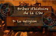 Bribes d'histoire de la CSN – La religion